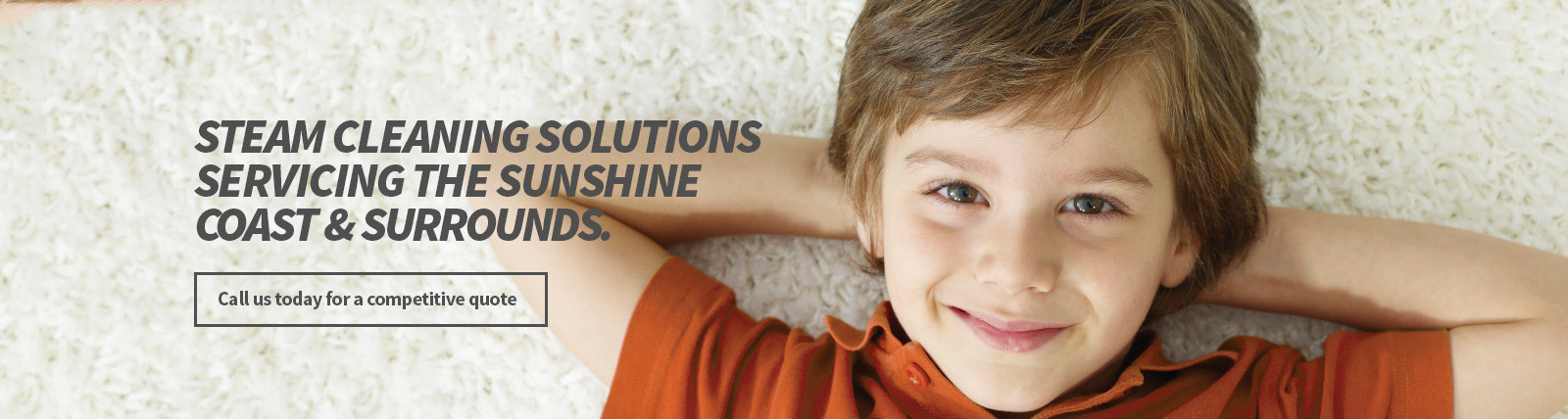 Carpet Cleaning - Sunshine Coast - New Life Cleaning - Steam Cleaning Solution Sweet Children